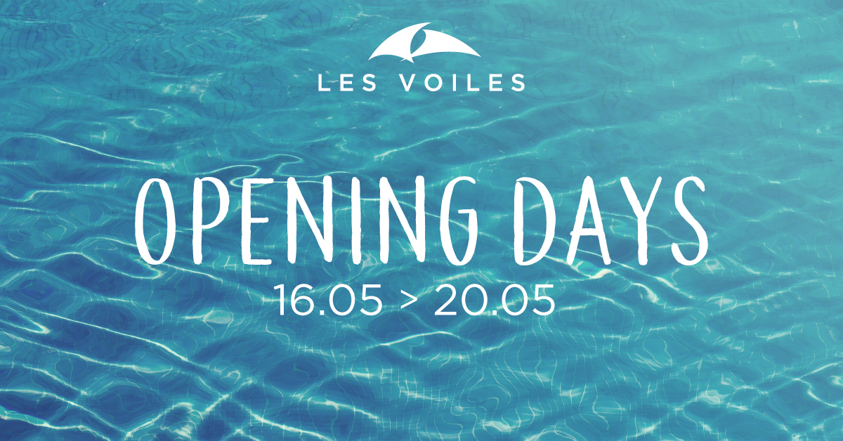 Ouverture Les Voiles Opening Days 2018