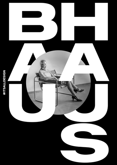 The Bauhaus #itsalldesign